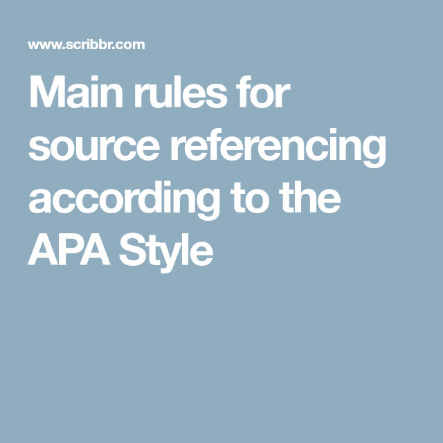 Main Rule For Source Referencing According To The Apa Style Reference Phd Dissertation Citation