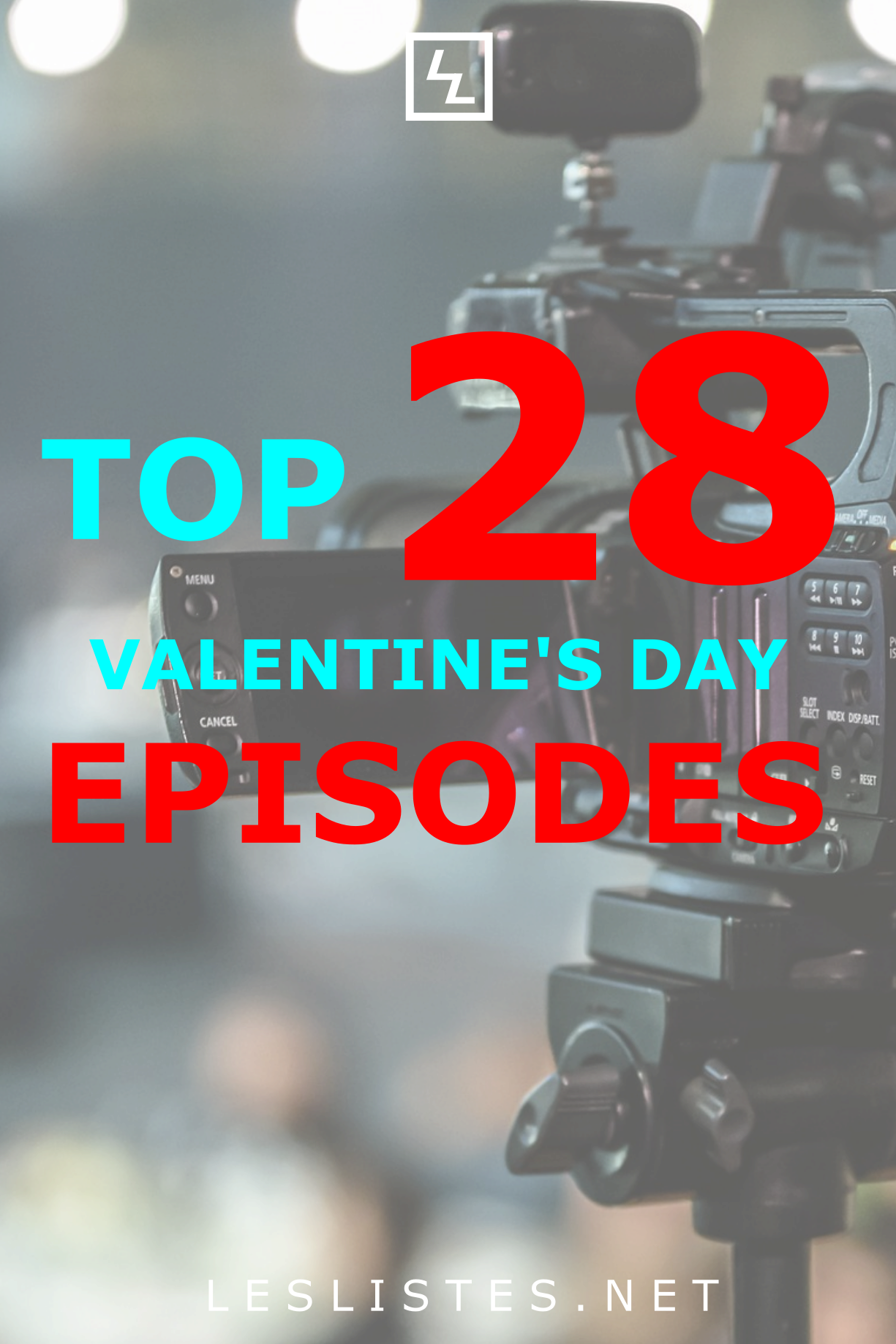 Valentine S Day Can Be Pretty Stressful One Way To Help Is To Watch Tv Check Out The Top 28 Valentines Day Epi Silly Love Songs Favorite Tv Shows Silly Jokes
