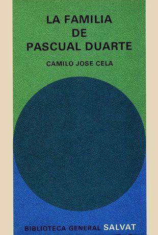La Familia De Pascual Duarte Camilo José Cela Camilo Jose Cela Biblioteca Lectura