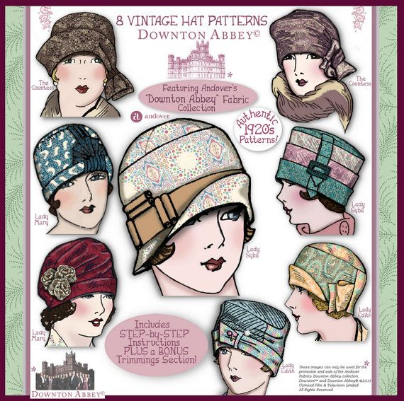 1920\'s HAT Pattern Pdf Booklet for Andover\'s DOWNTON ABBEY Fabric ...