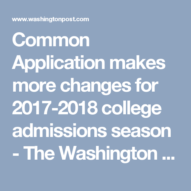 Common Application makes more changes for 20172018