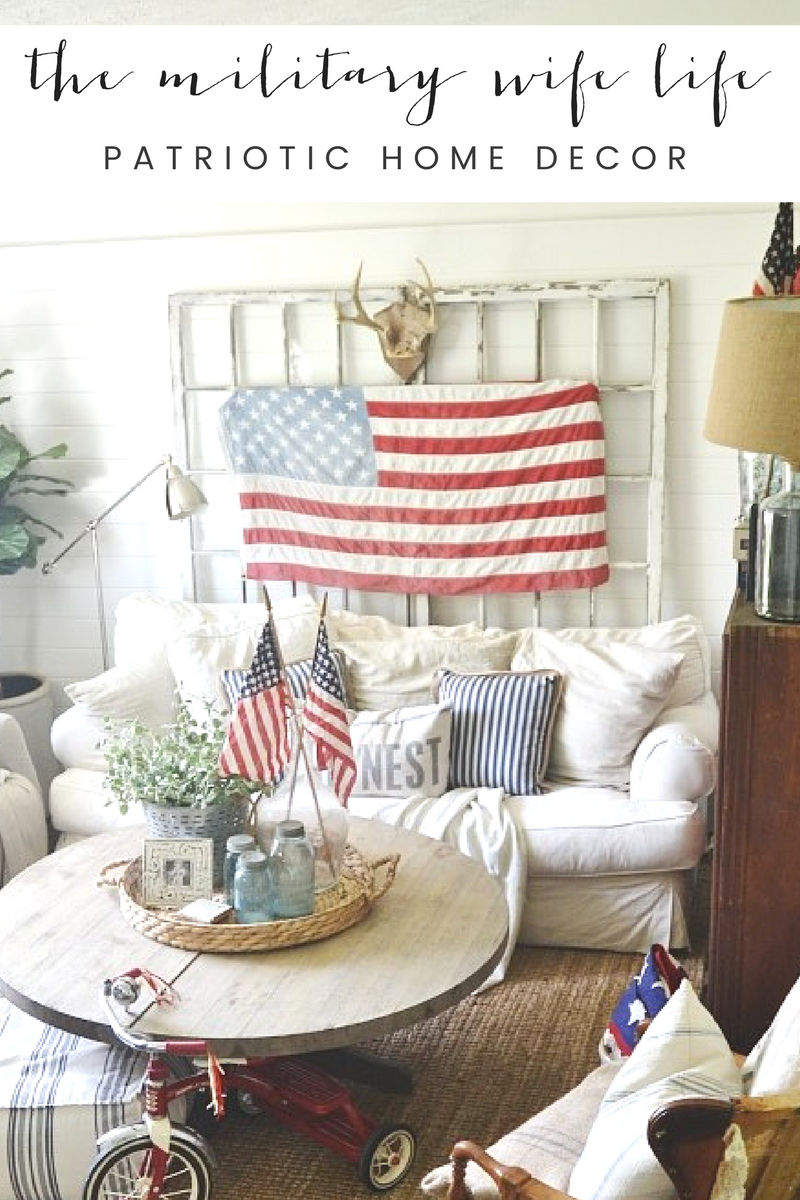 Hi friend! Welcome to The Military Wife Life Patriotic Home Decor ...