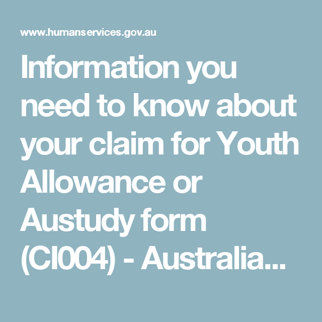 Information You Need To Know About Your Claim For Youth Allowance