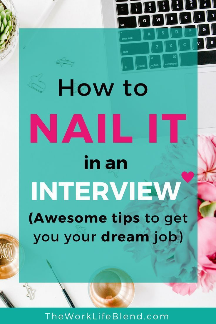 How To Nail It In A Job Interview (awesome Tips To Get Your Dream Job