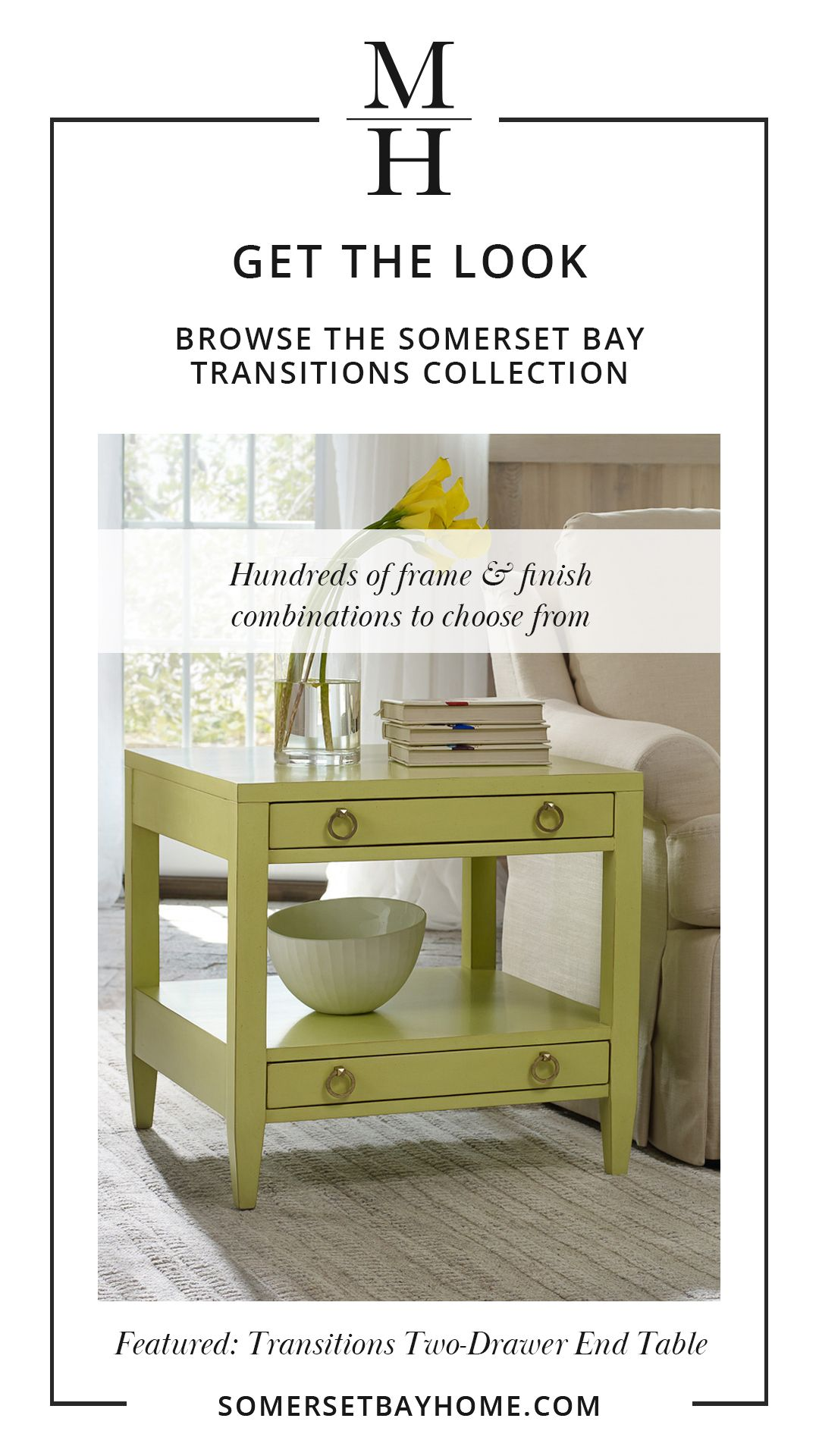 Get The Look Somerset Bay Furniture Transitions Collection Furniture Somerset Bay Home Decor