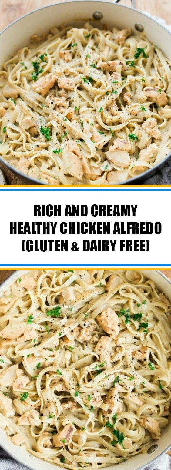 104 Reviews Rich And Creamy Healthy Chicken Alfredo This Rich And Creamy One Pot Pasta Recipe Makes A Hearty G Resep Makanan Resep Daging Resep Pasta
