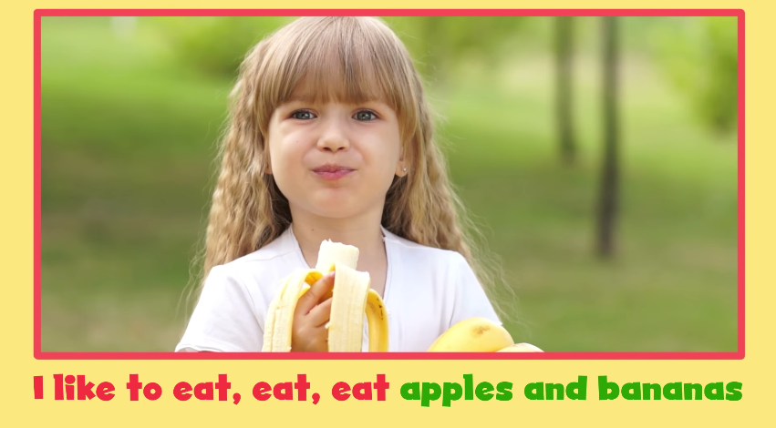 Check out the adorable apples and bananas song from My