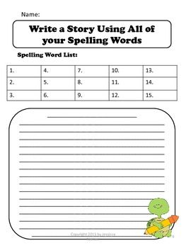 write a story using all your spelling words i remember doing this