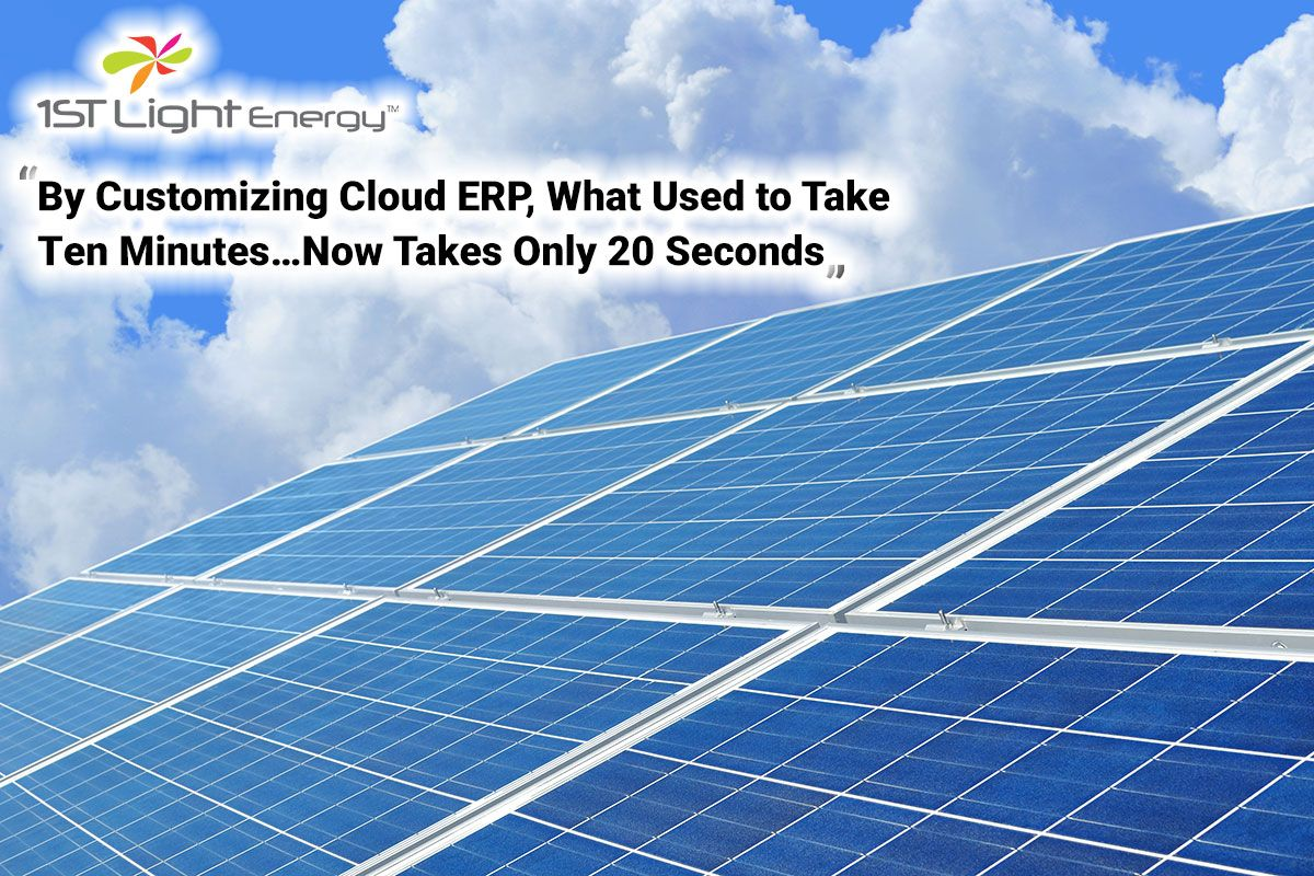 By Customizing Cloud Erp What Used To Take Ten Minutes Now Takes Only 20 Seconds Solar Panels Solar Energy Solar