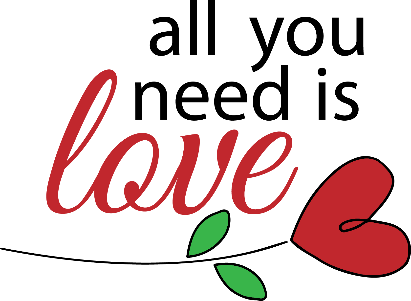 Download All You Need is Love - free SVG #freesvg in 2020   All you ...