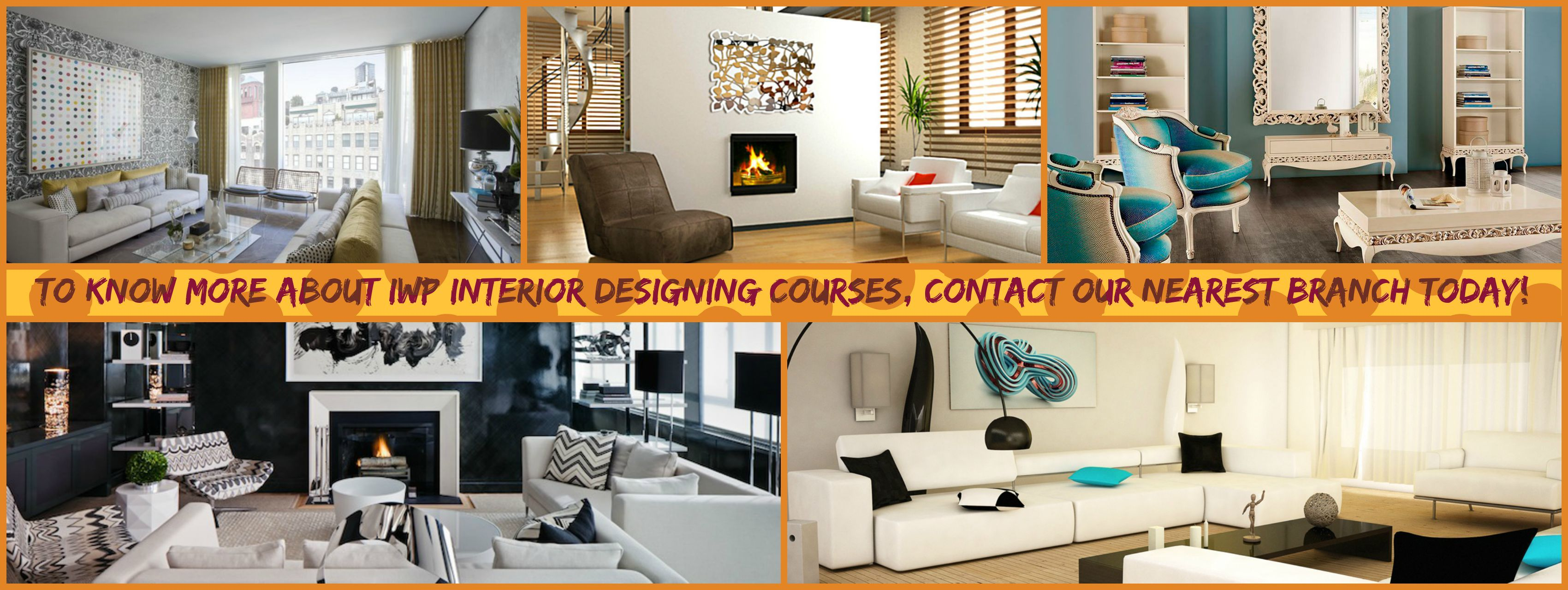 For InteriorDesign Decoration Course Details Contact Our Nearest Branch