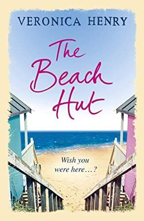 Free eBook The Beach Hut Curl up with the perfect feelgood romance from the Sunday Times bestsel