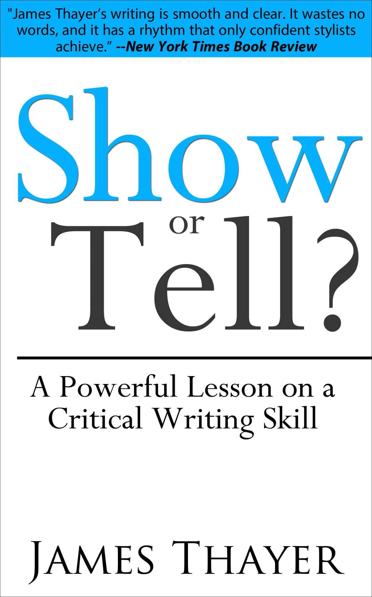 Show Or Tell A Powerful Lesson On A Crucial Writing Skill