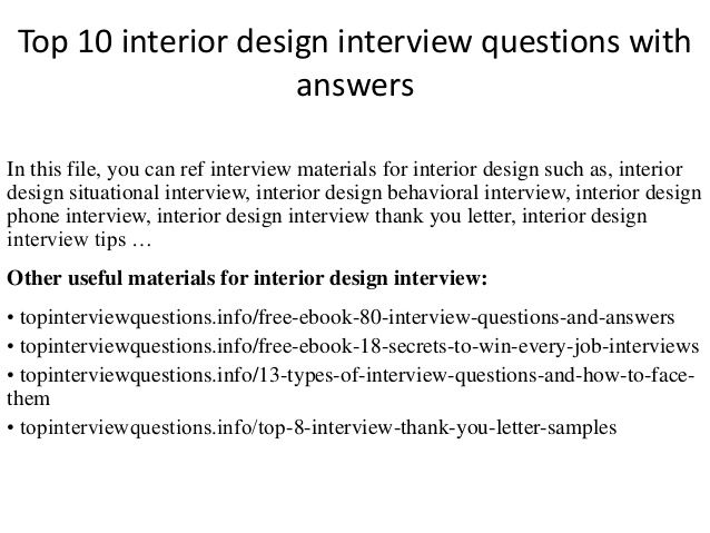 INTERIOR DESIGNER QUESTIONS Interview