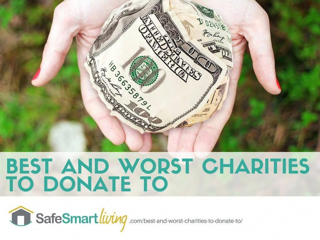 Best And Worst Charities To Donate To