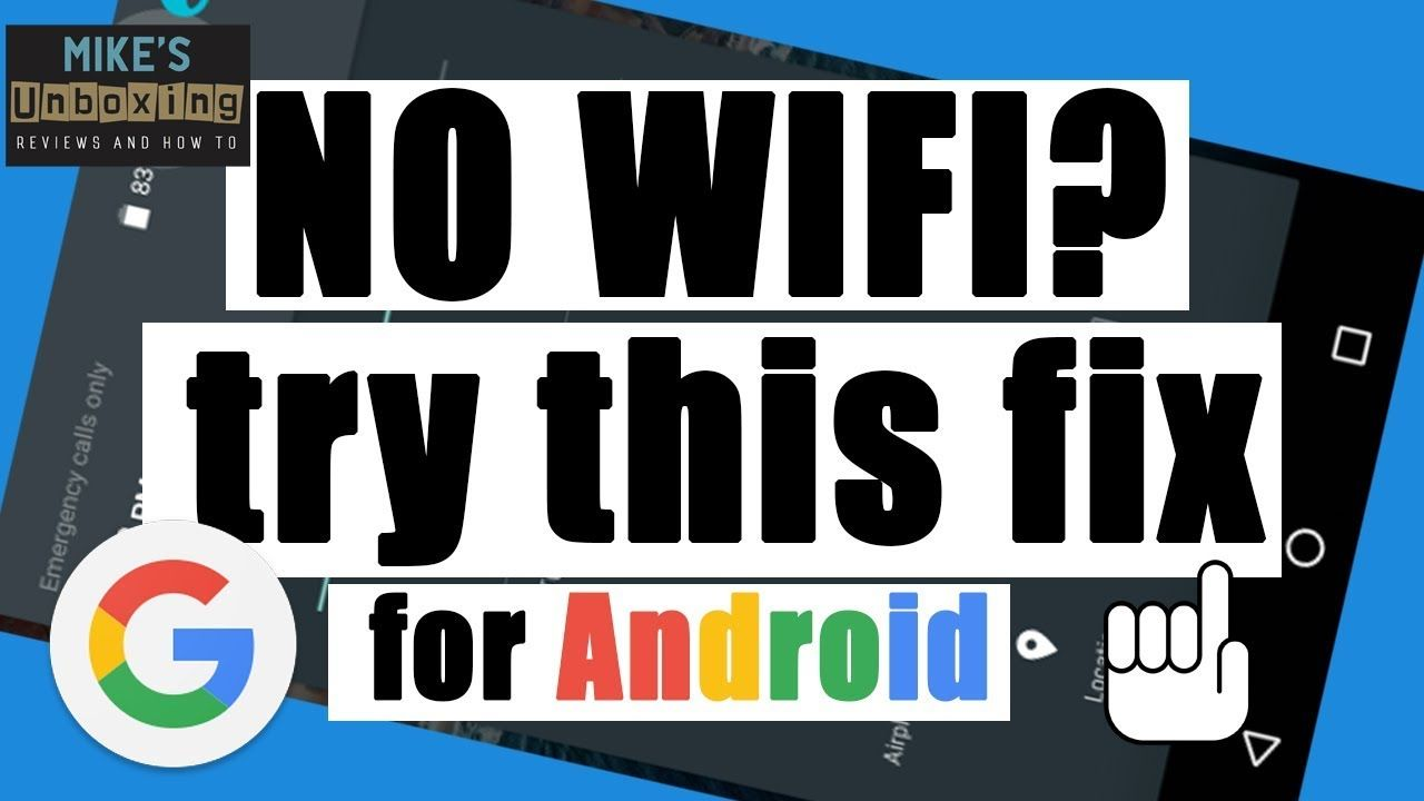 Fix NO WIFI Or Wireless Connection On Android Phones