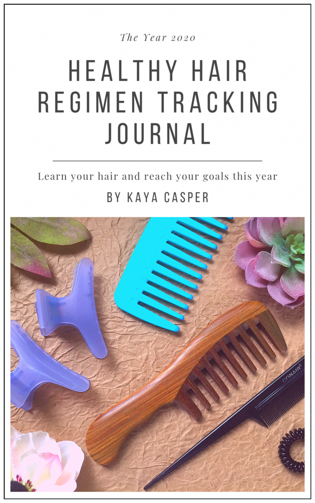 Naturally You! Healthy Hair Regimen Tracking Journal