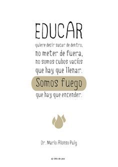 Mario Alonso Puig Frases Educativas Frases De Educacion Y