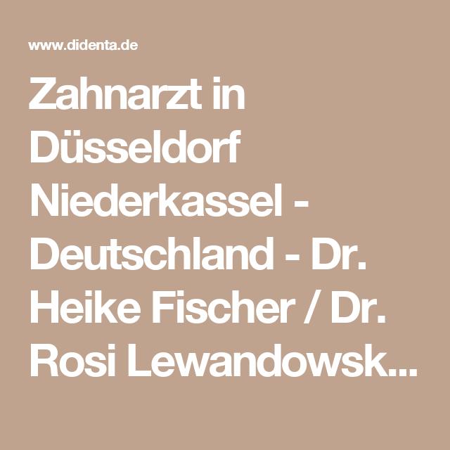 Zahnarzt In Dusseldorf Niederkassel Deutschland Dr Heike Fischer Dr Rosi Lewandowski Didenta De Zahnarzt Zahnarztpraxis Arzt