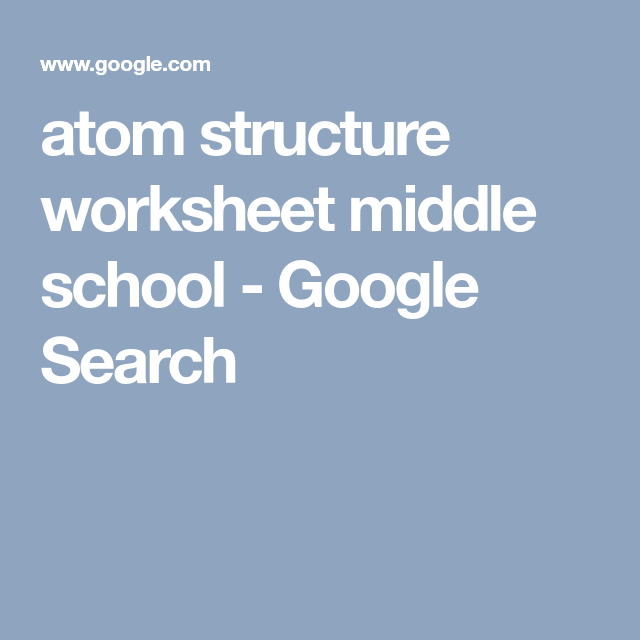 Atom Structure Worksheet Middle School  Google Search  Education