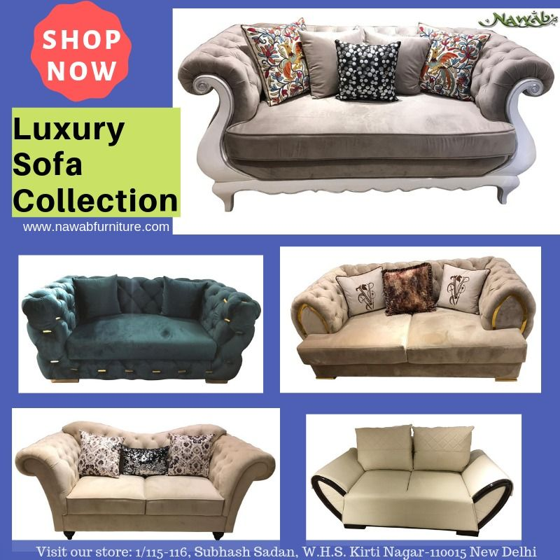 Letest Luxury Sofa Collection At Nawab S Funiture Store Visit Our Store To Buy Latest Furniture Luxury Sofa Selling Furniture Furniture