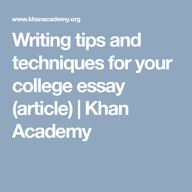 Writing Tips And Techniques For Your College Essay Article
