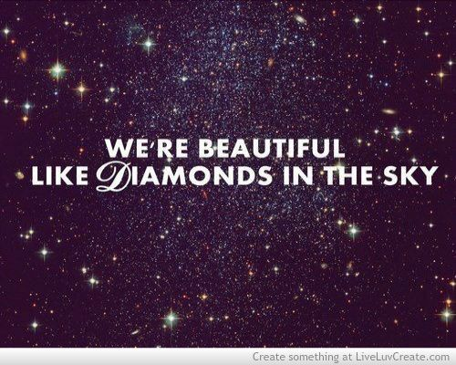 Pin By Casey Wedge On Love Beautiful Love Quotes Diamonds In The Sky Shine Quotes