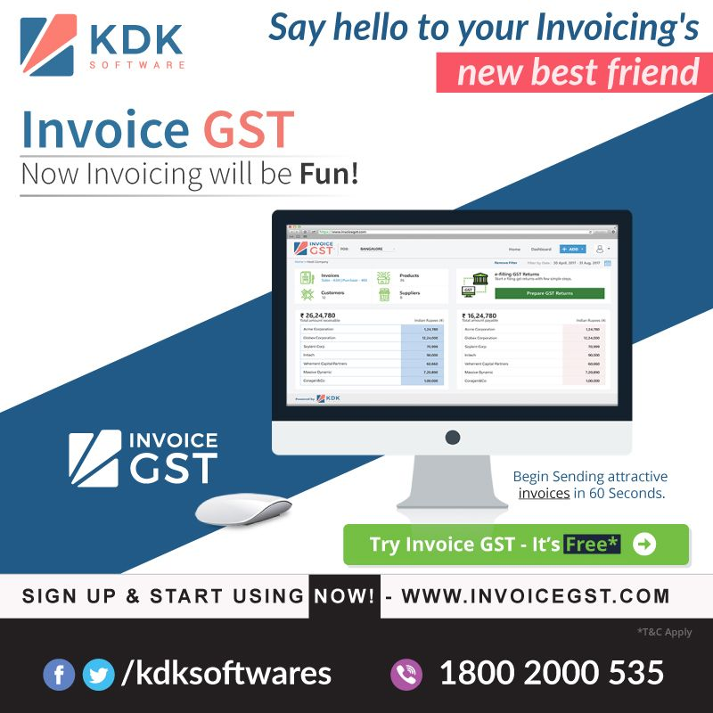 Invoice #GST - Now Invoicing will be FUN! Experience a New Era of - sending an invoice