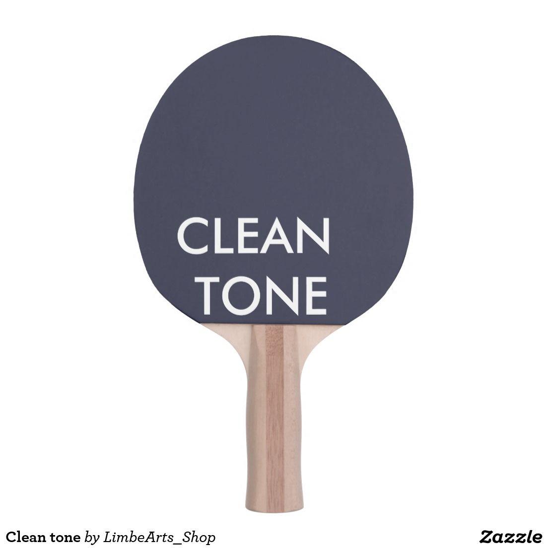 Clean Tone Ping Pong Paddle Ping Pong Paddles Ping Pong Ping Pong Table Tennis