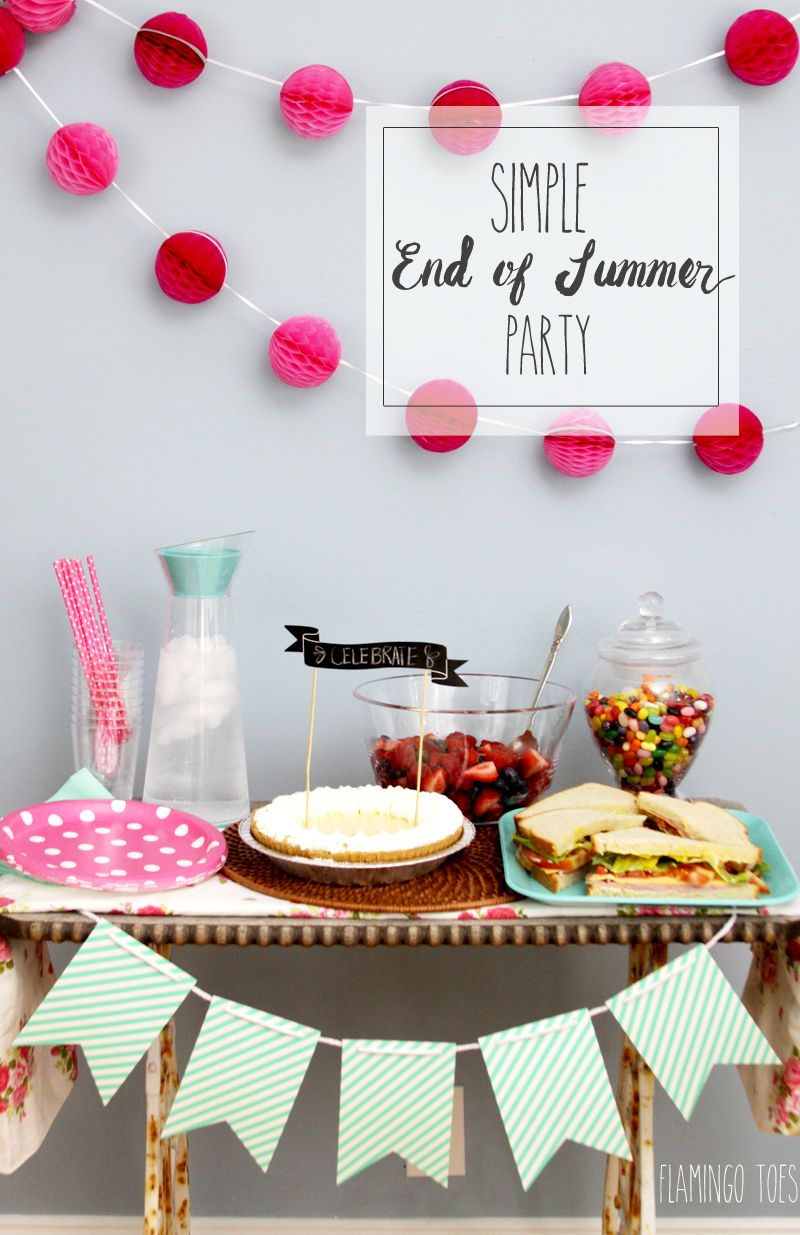Simple And Easy End Of Summer Party Summer Party Themes Summer