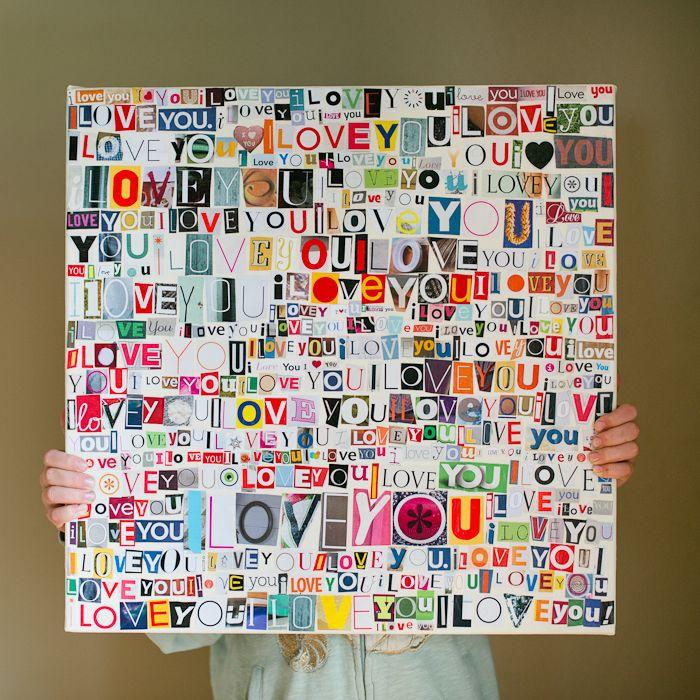 DIY I Love You mod podge canvas 1. 20x20 canvas 2. cut out letters ...