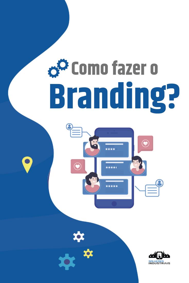 Como fazer Branding