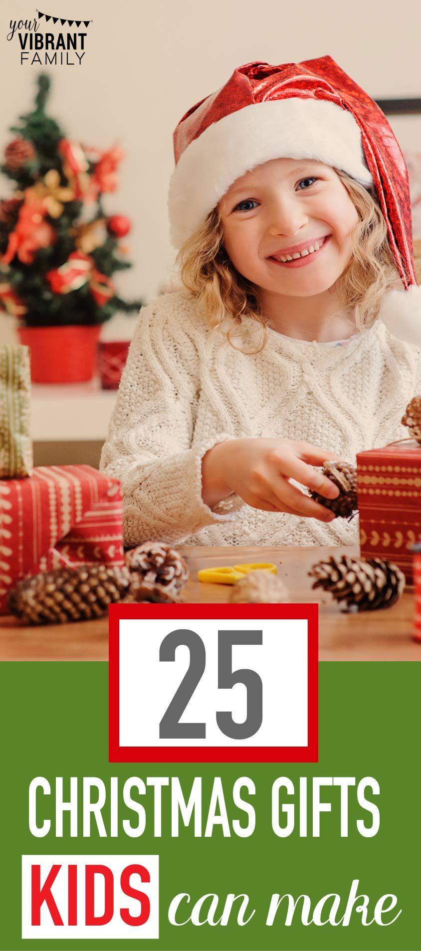 25 Easy Christmas Gifts Kids Can Make | Pinterest | Easy homemade ...