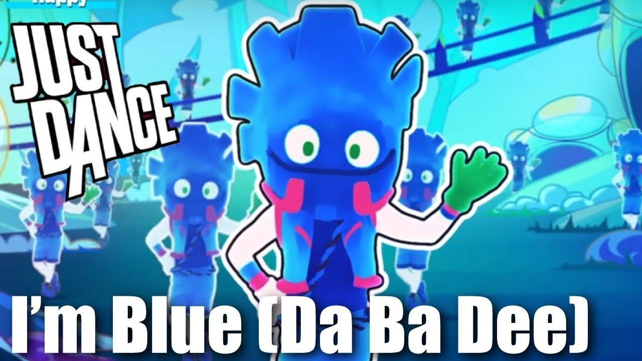 I'm Blue (Da Ba Dee) - Just Dance - YouTube | Just dance, Im blue