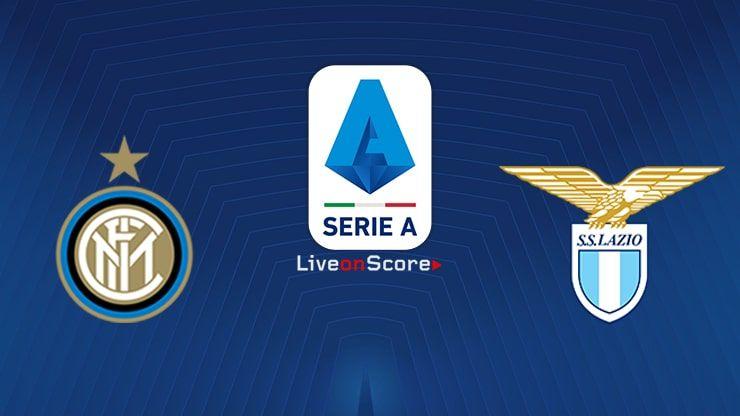 Inter vs Lazio Preview and Prediction Live stream Serie ...