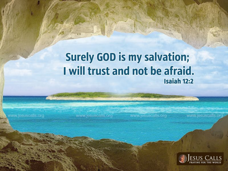 Today S Promise A Colourful Collection Of Wallpapers For Your Desktop Everyday God Loves You Promise Isaiah 12 2
