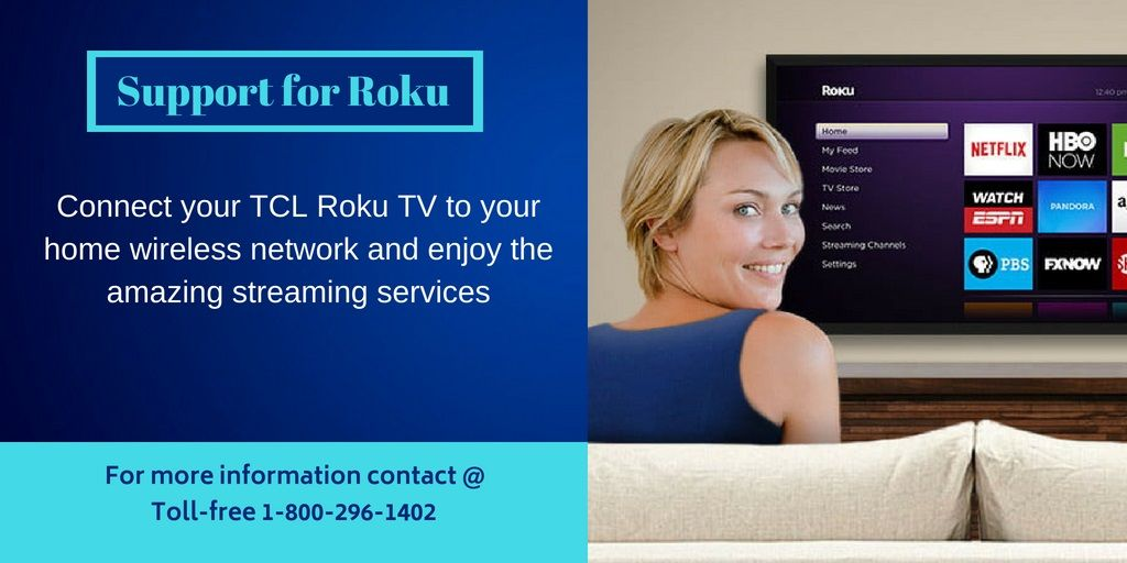 To enjoy the streaming services connect TCL Roku TV to