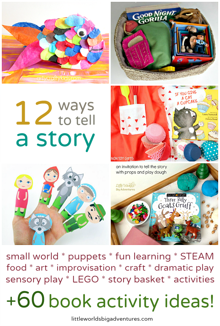 12 Ways to Tell a Story Plus 60 Book Activity Ideas for Toddlers and Preschoolers | Little Worlds Big Adventures #books #childrensbooks #storytelling #kidsactivities #preschoolcrafts #toddlercrafts
