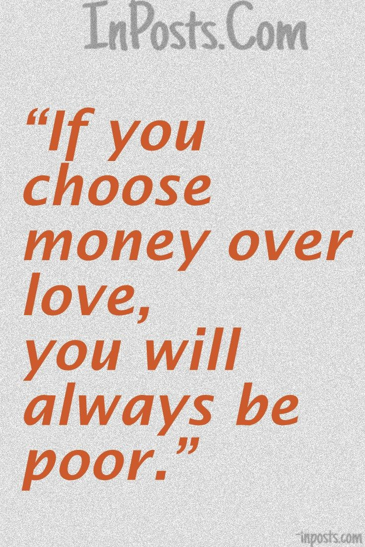 Love Vs Money Quotes Images Best Image Hd