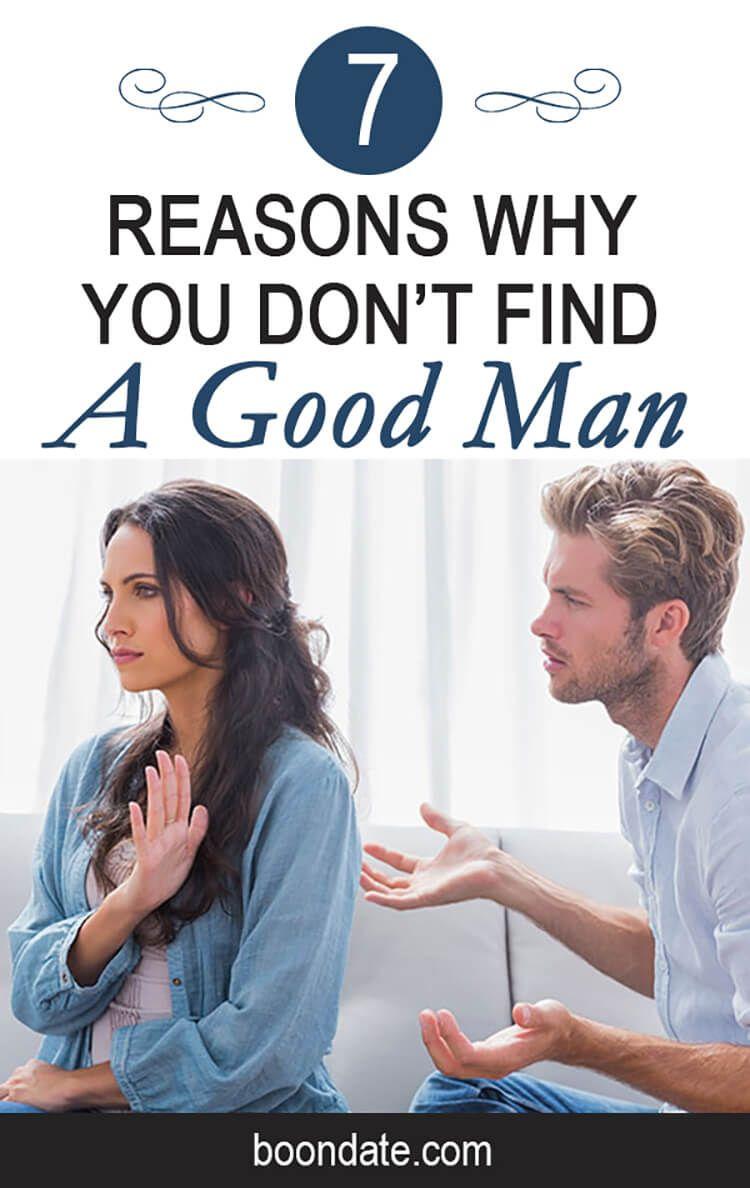 2bc6f5d397b5 7 Reasons why you don t find a Good Man.  relationshipgoals  datingtips