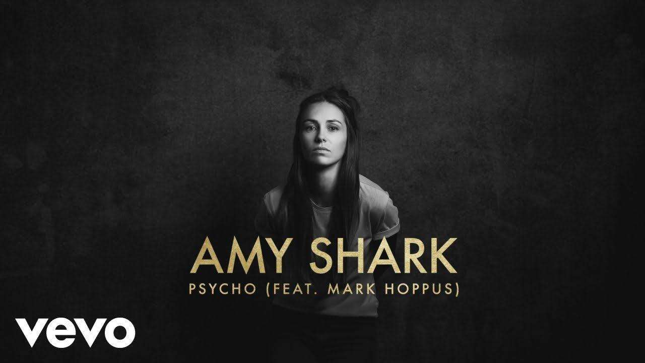 Amy Shark Psycho Lyric Video Ft Mark Hoppus Slow Songs I