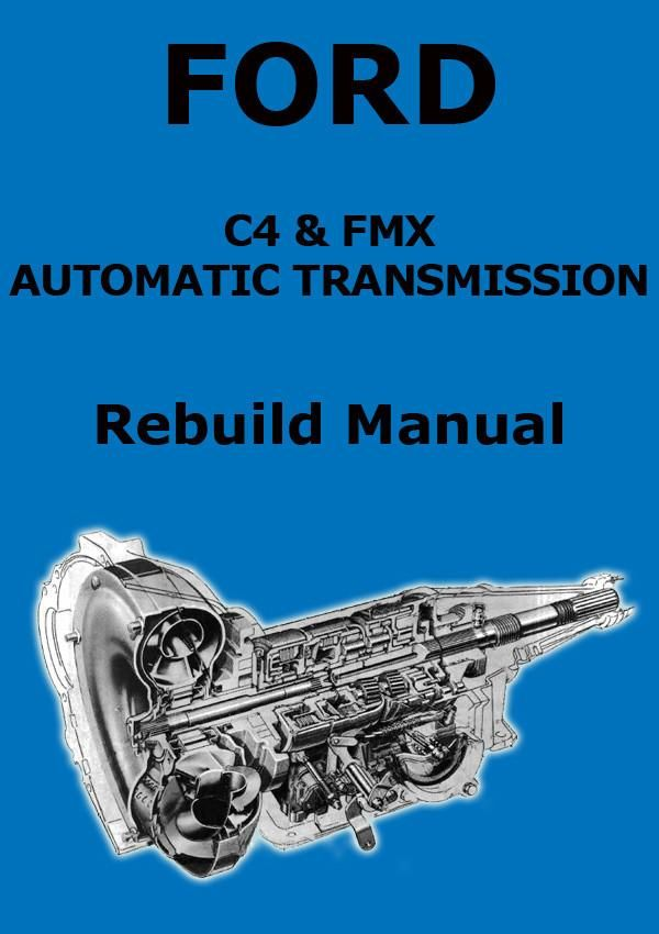 ford c4 \u0026 fmx automatic transmission rebuild and service manual C4 Transmission Exploded View ford c4 \u0026 fmx transmission service manual