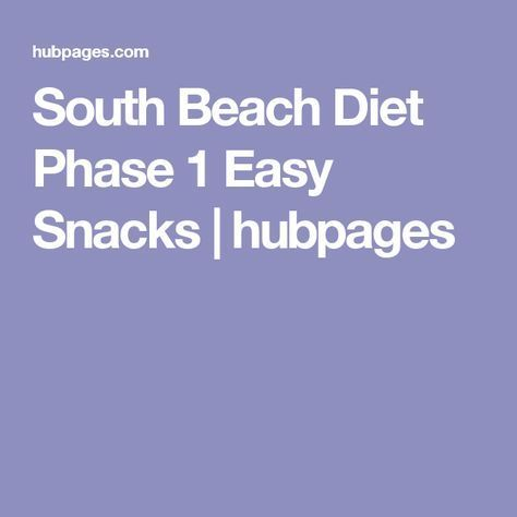 South Beach Diet Phase 1 Easy Snacks #southbeachdietphase1