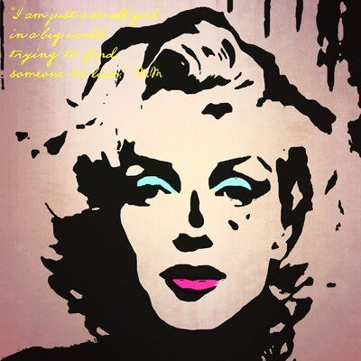 Latitude Run Tidd 'Marilyn I Am Just' Wrapped Canvas Graphic Art on Canvas -   13 beauty Icon art ideas