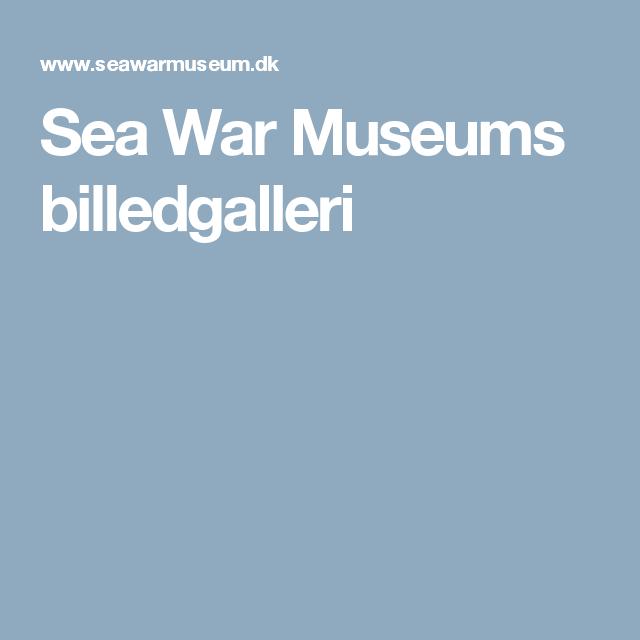 Sea War Museums billedgalleri