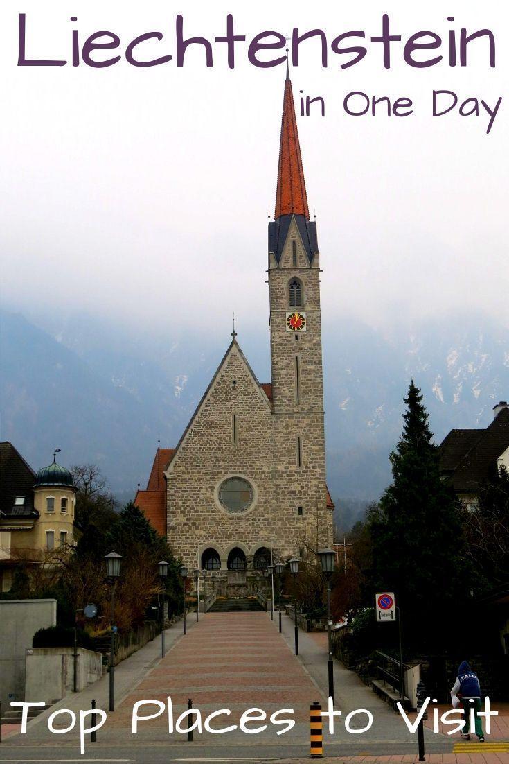 Top Things To Do In Liechtenstein In One Day Travel Liechtenstein Travel Around The World