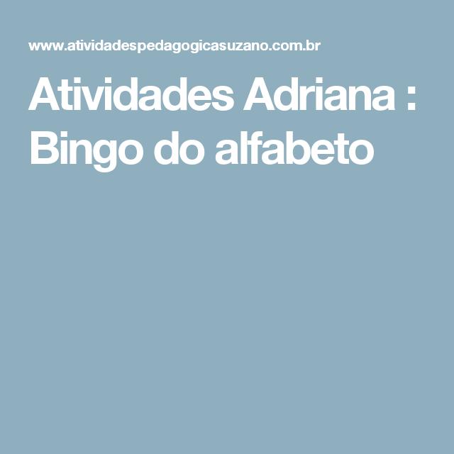 Atividades Adriana : Bingo do alfabeto