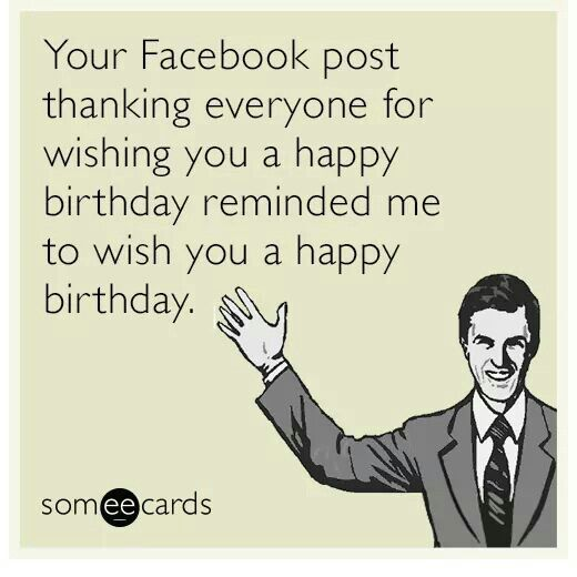 Belated Birthday More Free Funny Cards
