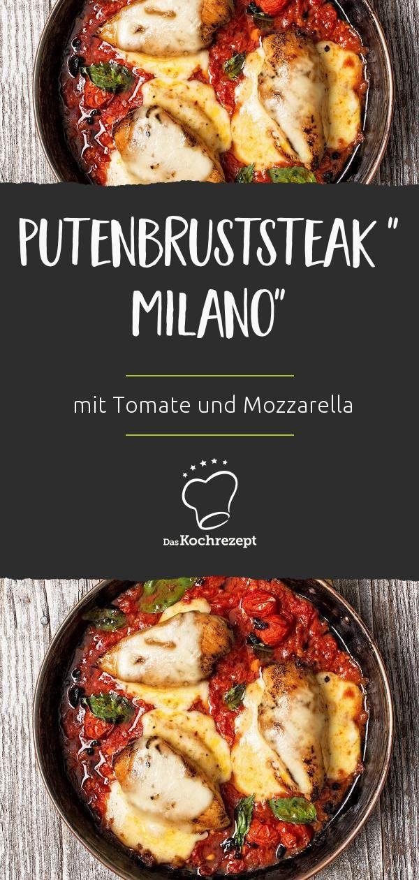 Putenbruststeak Milano (mit Tomaten und Mozzarella überbacken)