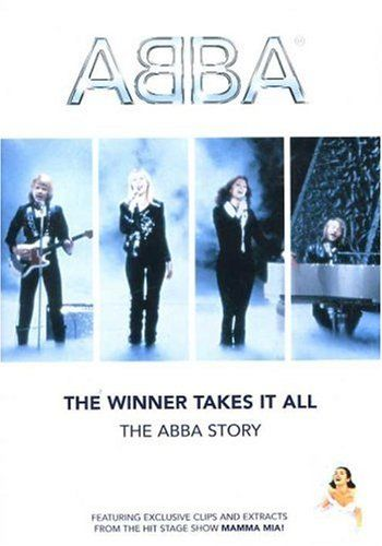 The Winner Takes It All The Abba Story Abba Lyrics Songs